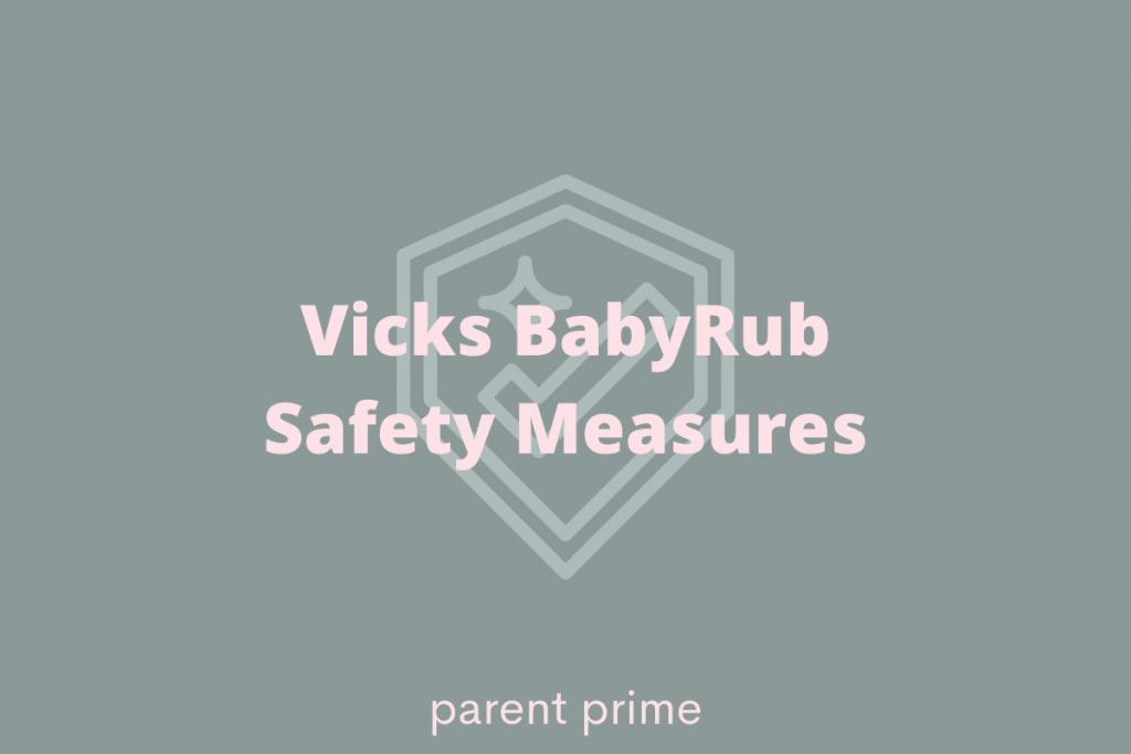 Is Vicks Babyrub Safe For Babies
