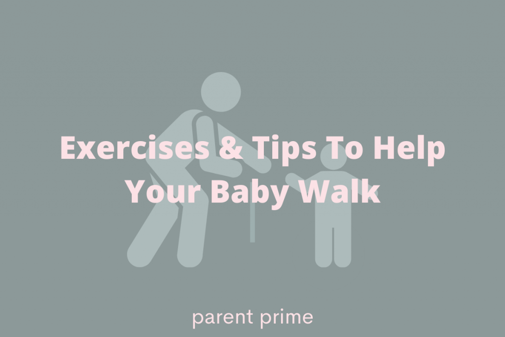 how to encourage baby to walk