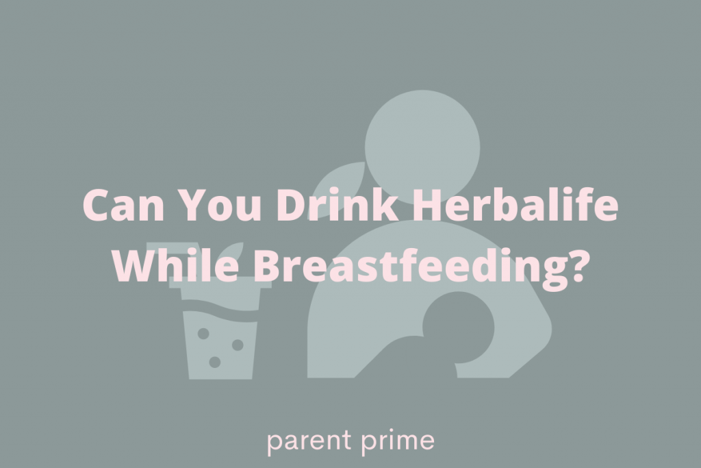 Can You Drink Herbalife While Breastfeeding