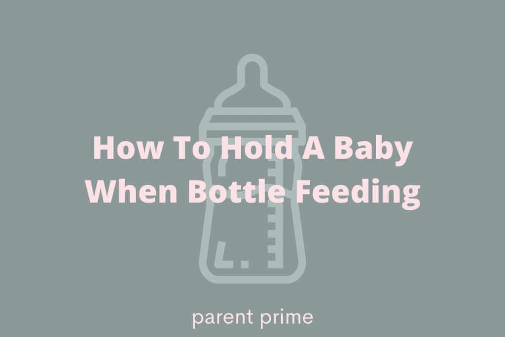 How To Hold A Baby When Bottle Feeding