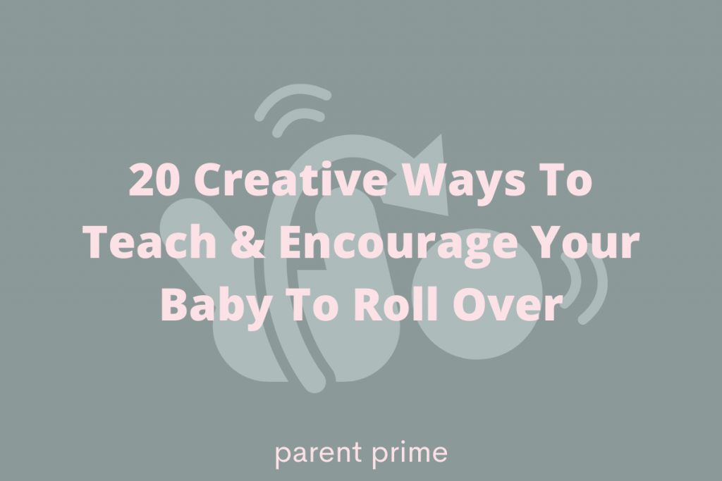 how to teach baby to roll over from tummy to back
