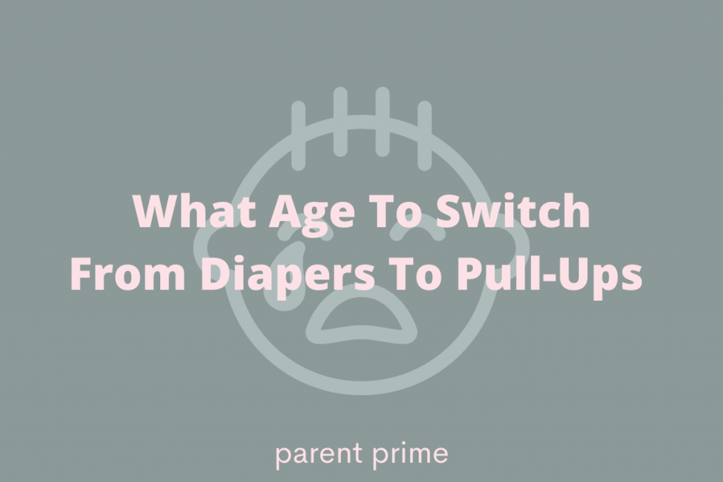 what age to switch to pull-ups