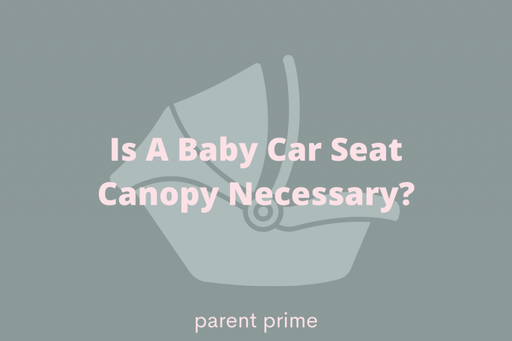 Are infant car seat covers safe