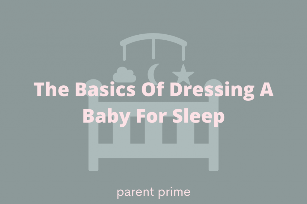 dressing a baby for sleep