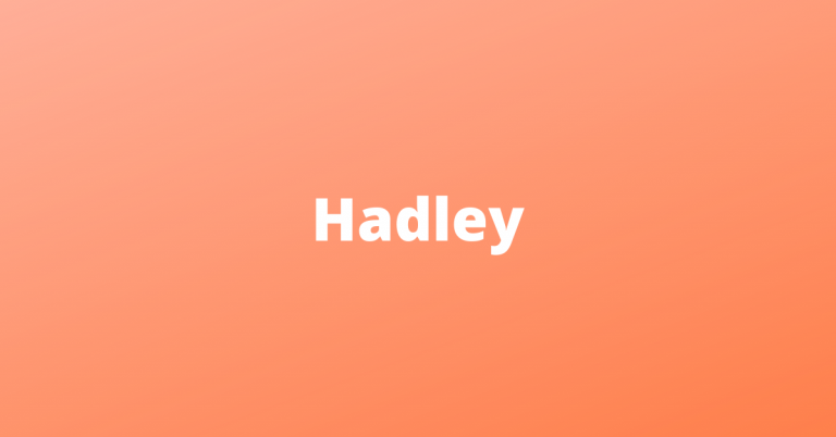 middle names for hadley