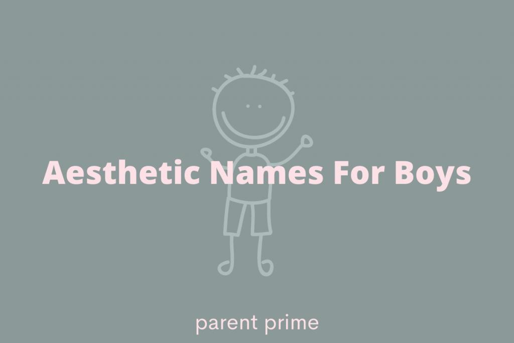 Aesthetic boy names